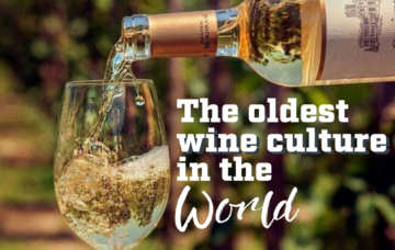 The oldest wine culture in the world.