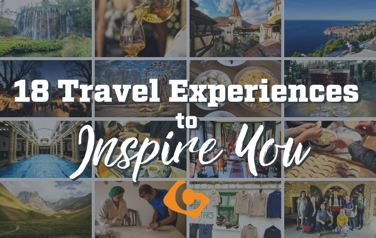 18 Travel Experiences to Inspire You