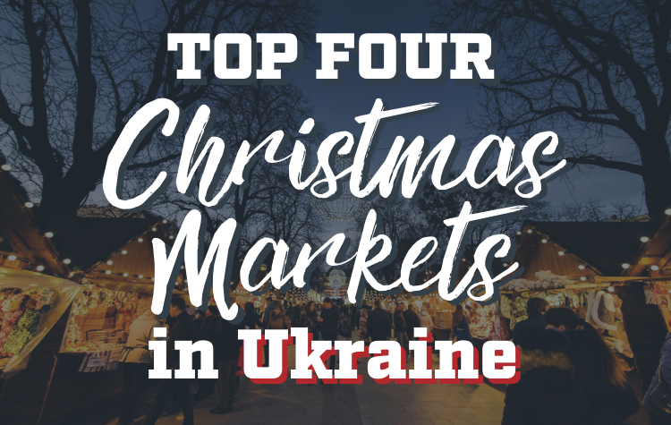 Christmas Markets in Ukraine